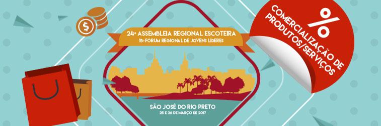 Comercialização de produtos/serviços durante a 24ª Assembleia Regional Escoteira e 15º Fórum Regional de Jovens Líderes – 2017