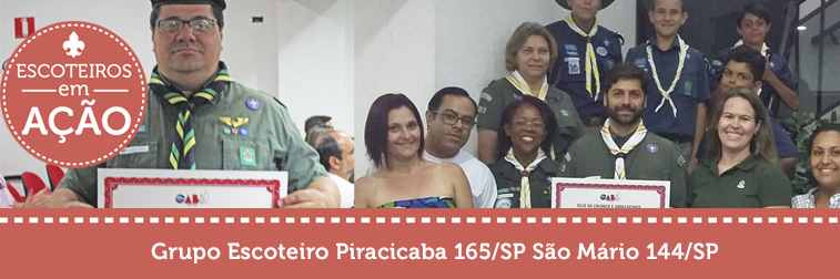 Grupos Escoteiros Piracicaba e São Mario recebem Selo da Criança e do Adolescente 2017