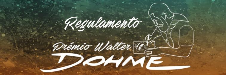 Regulamento do Prêmio Walter Dohme 2017