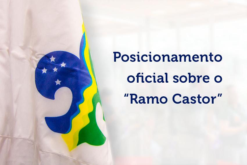 """Posicionamento oficial sobre o """"Ramo Castor"""""""