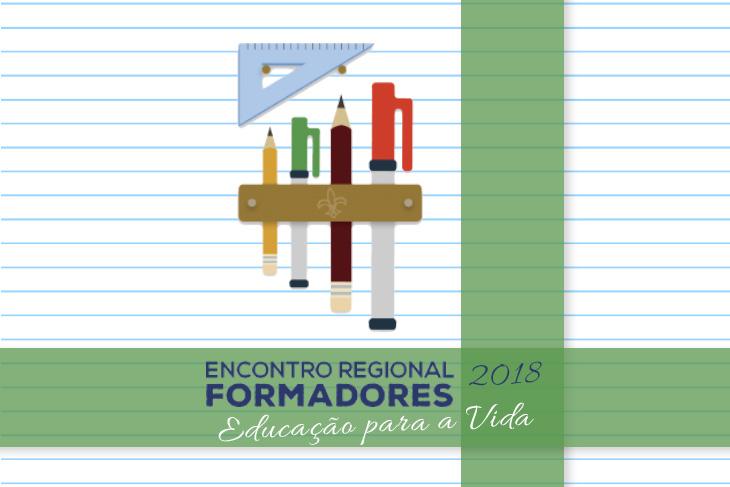 Encontro Regional de Formadores 2018 – Educação para a vida