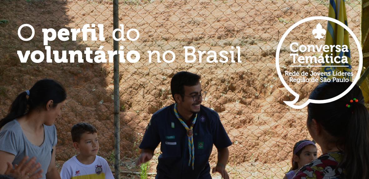 Conversa Temática: O perfil do Voluntário no Brasil