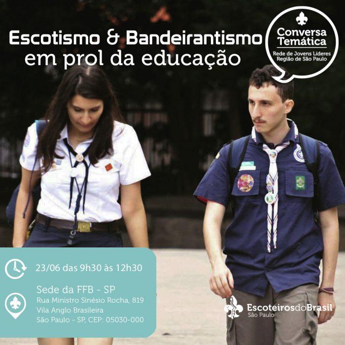 Conversa Temática: Escotismo e Bandeirantismo em prol da educação
