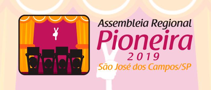 Assembleia Regional Pioneira 2019