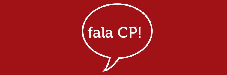 Fala CP!
