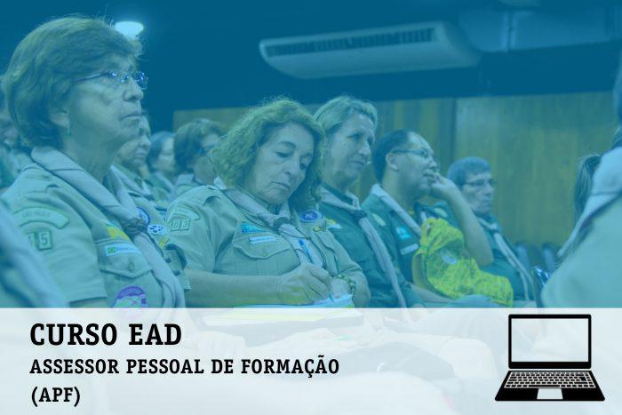 Módulo de Aperfeiçoamento EAD: Assessor Pessoal de Formação (APF) – maio e junho/2020