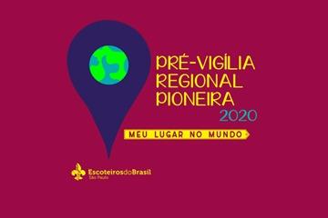 Pré-Vigília Regional Pioneira 2020