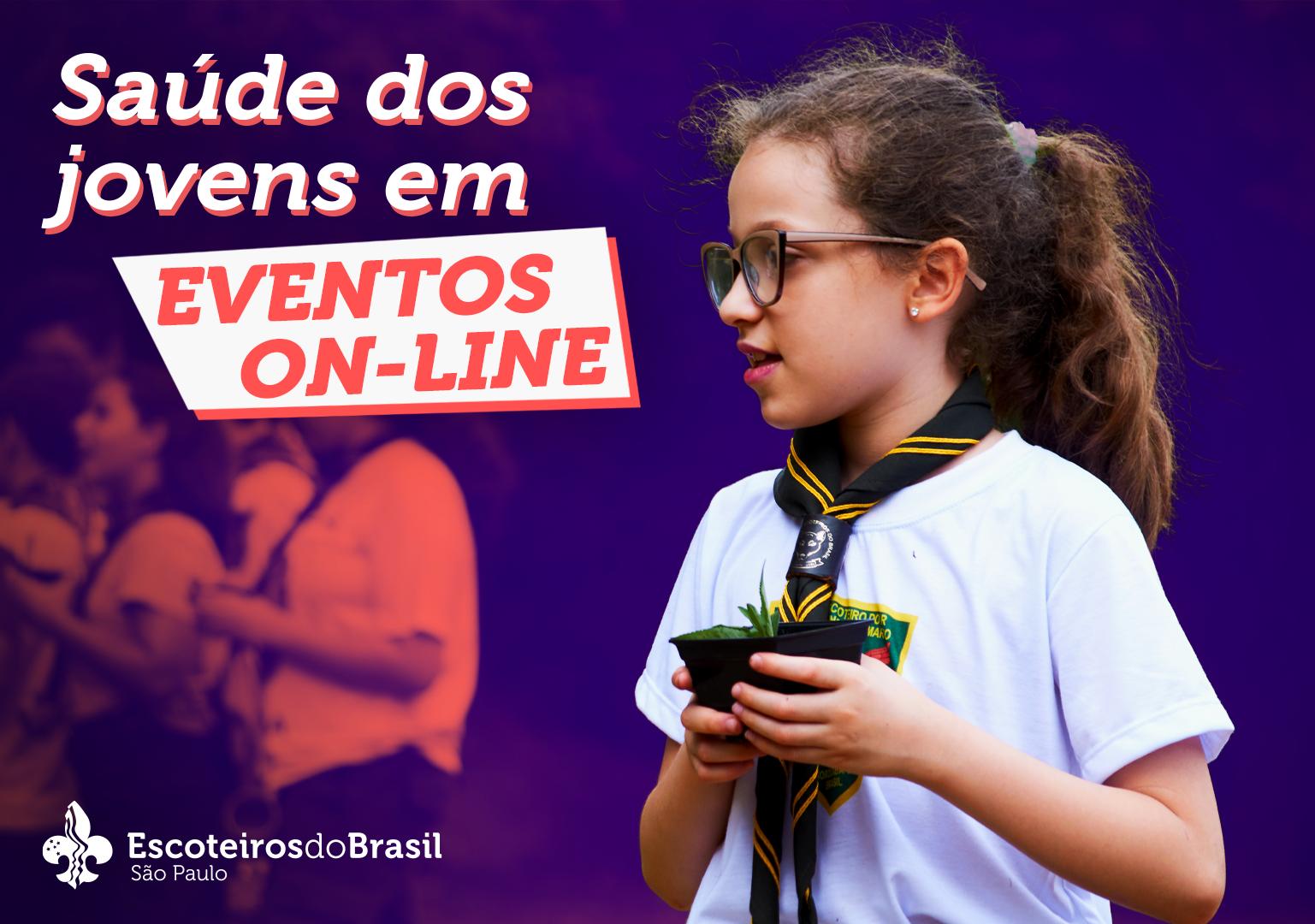 Cuidados com a saúde dos jovens nos eventos online