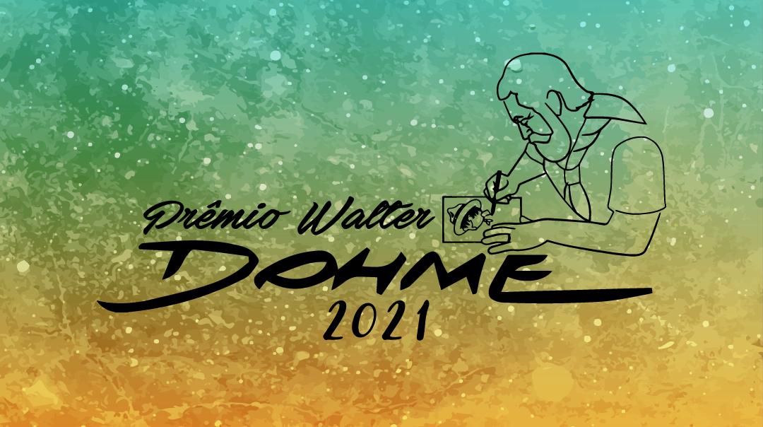 Conheça os vencedores do Prêmio Walter Dohme 2021